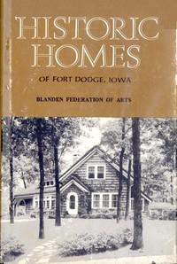 Historic Homes, Fort Dodge, Iowa