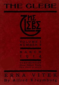 The Glebe 1914/03 (Vol. 1, No. 6): Erna Vitek