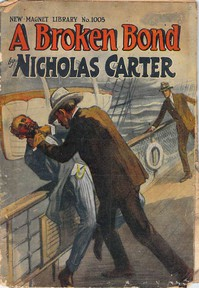 Cover of A Broken Bond; Or, The Man Without Morals