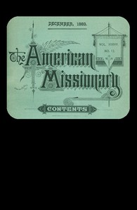 The American Missionary — Volume 37, No. 12, December, 1883