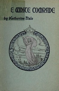Cover of The White Comrade, and Other Poems