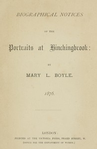 Biographical Notices of the Portraits at Hinchingbrook