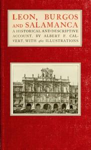 Cover of Leon, Burgos and Salamanca: a historical and descriptive account