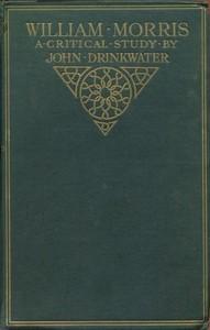Cover of William Morris: A Critical Study