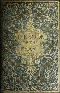 Cover of The Book of the PearlThe history, art, science, and industry of the queen of gems