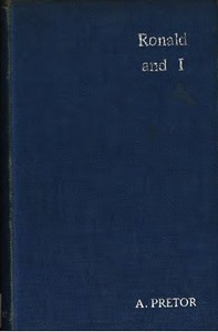 Cover of Ronald and I; or, Studies from Life