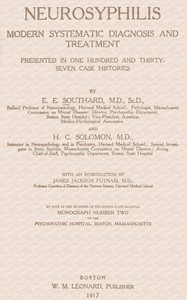 Cover of Neurosyphilis Modern Systematic Diagnosis and Treatment Presented in One Hundred and Thirty-Seven Case Histories