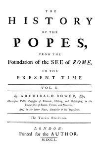 Cover of The History of the Popes: From the Foundation of the See of Rome, to the Present Time, 3rd Ed. Vol. 1