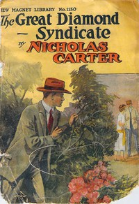 Cover of The Great Diamond Syndicate; Or, The Hardest Crew on Record