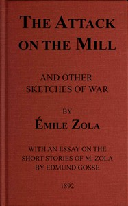 Cover of The Attack on the Mill, and Other Sketches of War