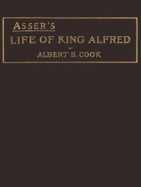 Asser's Life of King Alfred