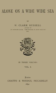 Cover of Alone on a Wide Wide Sea, Vol. 1 (of 3)
