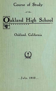Course of Study of the Oakland High School