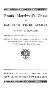 Frank Merriwell's Chase; Or, Exciting Times Afloat