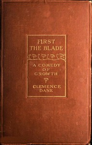First the Blade: A Comedy of Growth