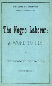 Cover of The Negro Laborer: A Word to Him