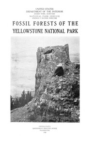 Cover of Fossil Forests of the Yellowstone National Park