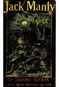 Cover of Jack Manly; His Adventures by Sea and Land