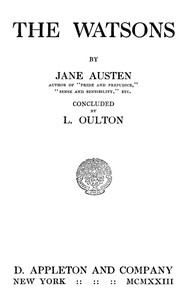 Cover of The Watsons: By Jane Austen, Concluded by L. Oulton
