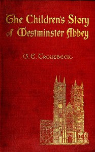 Cover of The Children's Story of Westminster Abbey