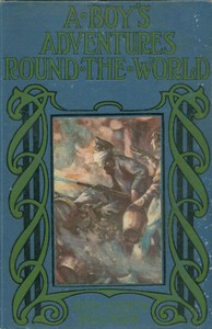 Cover of A Boy's Adventures Round the World