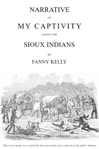 Cover of Narrative of My Captivity Among the Sioux Indians