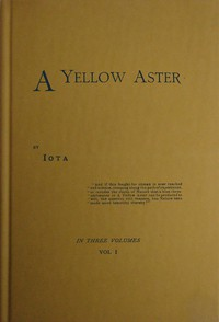 Cover of A Yellow Aster, Volume 1 (of 3)