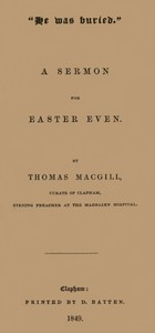 """Cover of """"He was buried."""" A Sermon for Easter Even"""