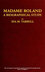 Cover of Madame Roland: A Biographical Study