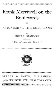 Frank Merriwell on the Boulevards; Or, Astonishing the Europeans