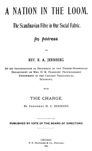 A Nation in the Loom: The Scandinavian Fibre in Our Social Fabric An Address by Rev. R. A. Jernberg