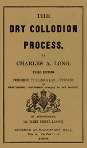 Cover of The Dry Collodion Process