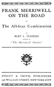 Frank Merriwell on the Road; Or, The All-Star Combination