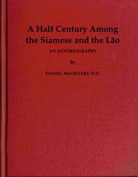 Cover of A Half Century Among the Siamese and the Lāo: An Autobiography
