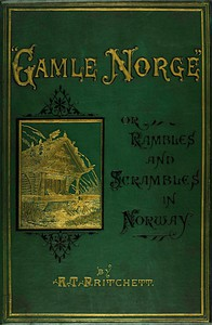 """""""Gamle Norge"""": Rambles and Scrambles in Norway"""