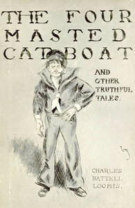 The Four-Masted Cat-Boat, and Other Truthful Tales