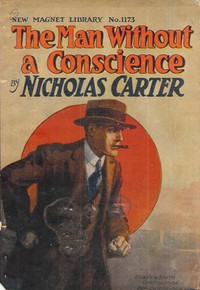 Cover of The Man Without a Conscience; Or, From Rogue to Convict