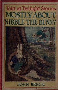 Mostly About Nibble the Bunny