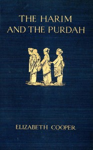 Cover of The Harim and the Purdah: Studies of Oriental Women