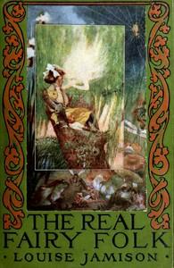 The Real Fairy Folk