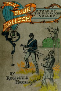 The Blue Balloon: A Tale of the Shenandoah Valley