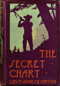The Secret Chart; or, Treasure Hunting in Hayti