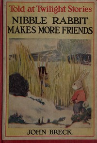 Cover of Nibble Rabbit Makes More Friends