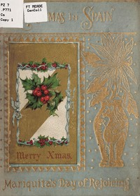 Christmas in Spain; or Mariquita's Day of Rejoicing