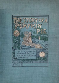 The Story of a Pumpkin Pie