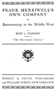 Cover of Frank Merriwell's Own Company; Or, Barnstorming in the Middle West