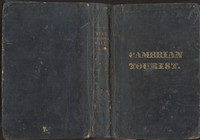 Cover of The Cambrian Tourist, or, Post-Chaise Companion through Wales [1828] Containing cursory sketches of the Welsh territories, and a description of the manners, customs, and games of the natives