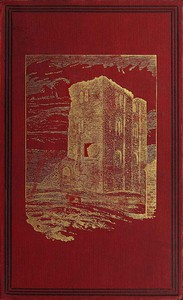 Mediæval Military Architecture in England, Volume 1 (of 2)
