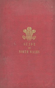 The Tourist's Guide through North Wales