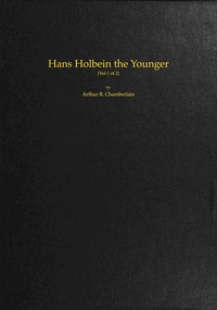 Cover of Hans Holbein the Younger, Volume 1 (of 2)